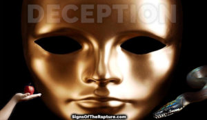 deception sin signs of the rapture